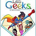 Sortie des geeks t.8 : grand concours !
