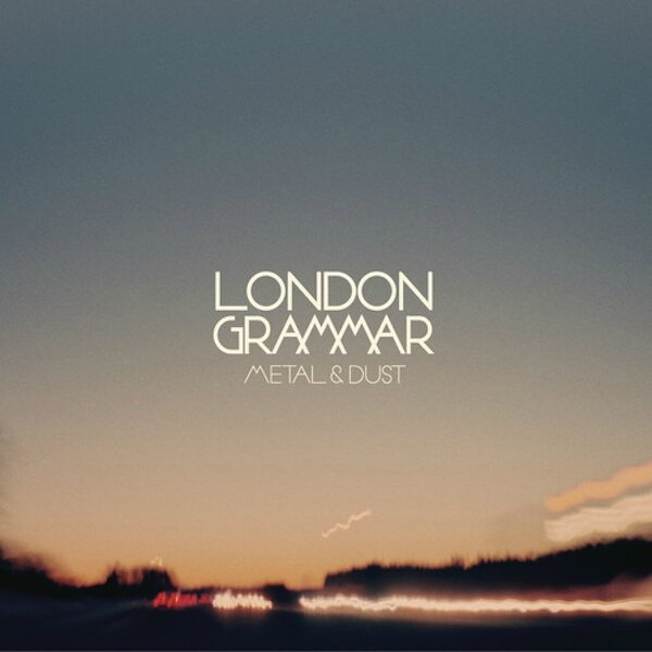 london-grammar-metal-and-dust