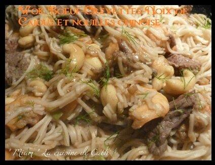 """ღ """" MIAM """" Wok Bœuf-Crevettes-Noix de Cajous et Nouilles chinoises"""