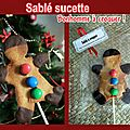 Cadeaux gourmands : Sabl sucette, bonhomme  croquer