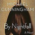 Crépuscule/ by nightfall de michael cunningham
