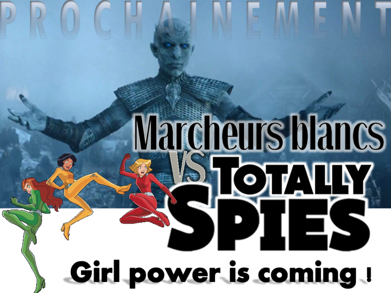 Marcheurs blancs contre Totally Spies