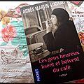 Les gens heureux lisent et boivent du café -agnès martin-lugand