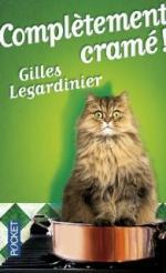 complètement cramé Gilles Legardinier