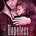 Hopeless [hopeless #1]