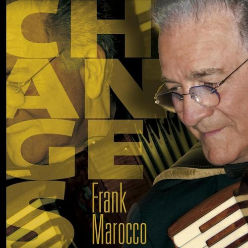 Frank Marocco - 2010 - Changes (Artist Signed)