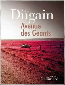 Avenue des géants Marc Dugain Lectures de Liliba