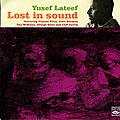 Yusef Lateef - 1961 - Lost in Sound (Fresh Sound)