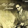 Milt Jackson - 1956 - Meet Milt Jackson (Savoy)