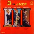 Gary Burton Sonny Rollins Clark Terry - 1963 - 3 In Jazz (RCA Victor)