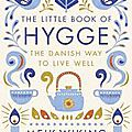 Hygge and danish way of living
