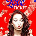 Love ticket de mikky sophie