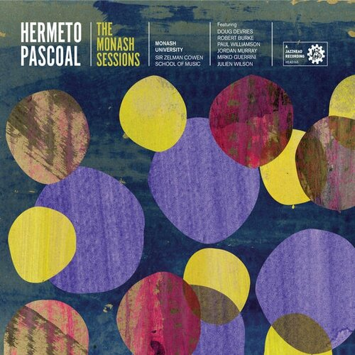Hermeto Pascoal - 2013 - The Monash Sessions (Jazzhead)