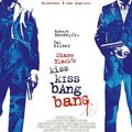 Kiss kiss, bang bang un film de shane black