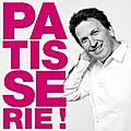 L'application PATISSERIE ! de Christophe Felder sur iPad ( gagner : applications et entres pour le Salon du Livre de Paris)