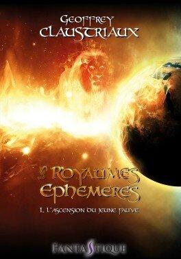 les-royaumes--phemeres-tome-1---l-ascension-du-jeune-fauve