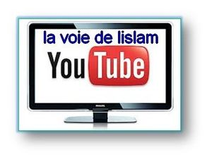 youtube_lavoiedelislam001