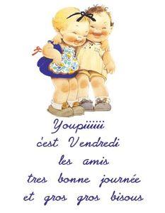 youpi_vendredi_bonne_journ_e_gros_bisous