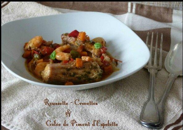 """ღ """" Miam """" Roussette - Crevettes et gelée de piment de d'Espelette"""
