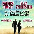 les derniers jours de stefan zweig avec patrick timsit et elsa zylberstein théâtre antoine, paris france