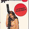 Le romain de ma soeur (in a pinch) - glen chase - editions et publications premières - 1975