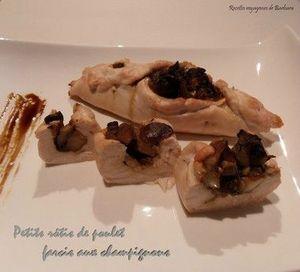 petitsrôtisdepouletfarcis aux champignons