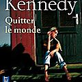 Quitter le monde - Douglas Kennedy
