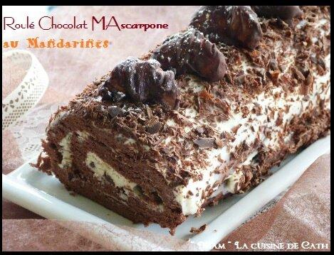 """ღ """" Miam """" Roulé Chocolat - Mascarpone au Mandarines"""