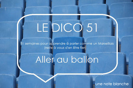 le_dico51_aller_au_ballon