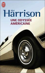 Harrison - Une odyssée américaine