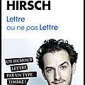 Lettre ou ne pas lettre - un humour lettré par un type timbré ! - michaël hirsch - editions plon