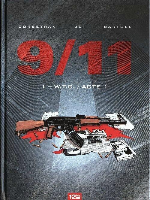 9/11 - Corbeyran, Jef, Bartoll