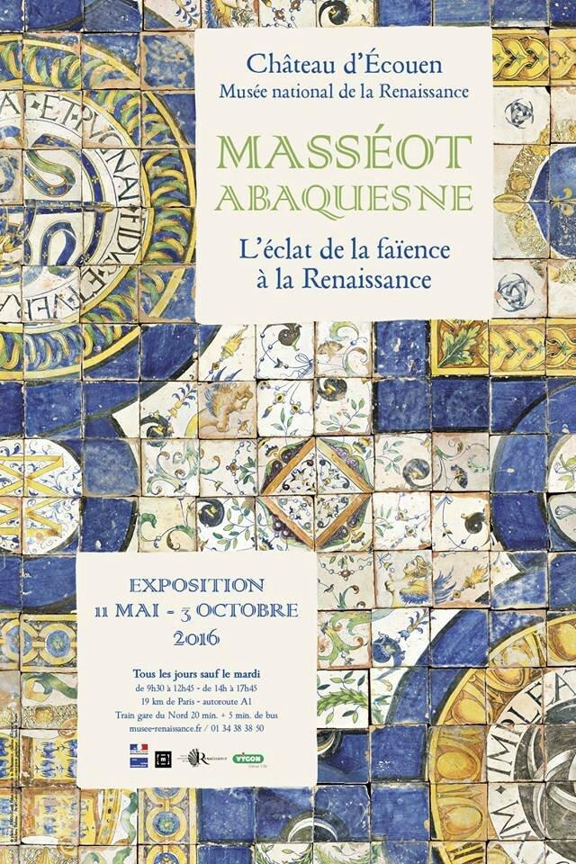"""""""Masséot Abaquesne : L'éclat de la faïence à la Renaissance"""" au Château d'Écouen - Musée de la Renaissance"""