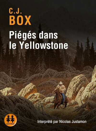 Pieges dans le yellowstone