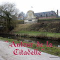 AUTOUR DE LA CITADELLE