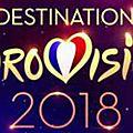 15 des 18 participants de destination eurovision déjà dévoilés ?