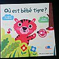 Mais où est bébé tigre?