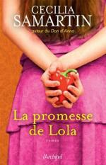 La promesse de Lola – Cécilia Samartin-Liliba
