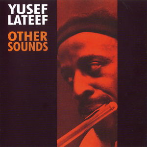 Yusef_Lateef___1957___Other_Sounds__New_Jazz__2