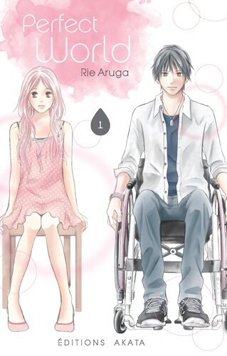 Perfect World éditions Akata Rie Aruga shôjo coup de coeur