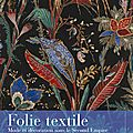 Folie textile, mode et décoration sous le second empire