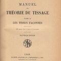 manuel de théorie du tissage tome 2 les tissus façonnes