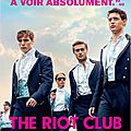The riot club de lone scherfig avec max irons, sam claflin, douglas booth, sam reid, ben schnetzer, holliday grainger