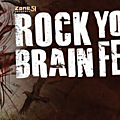 Ne manquez pas le rock your brain festival 2016 !