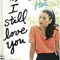 P.s. i still love you ❉❉❉ jenny han