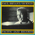 Paul Bryant - 1961 - Burnin' (Pacific Jazz)