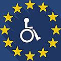 Europe : les députés s'engagent pour le handicap ?