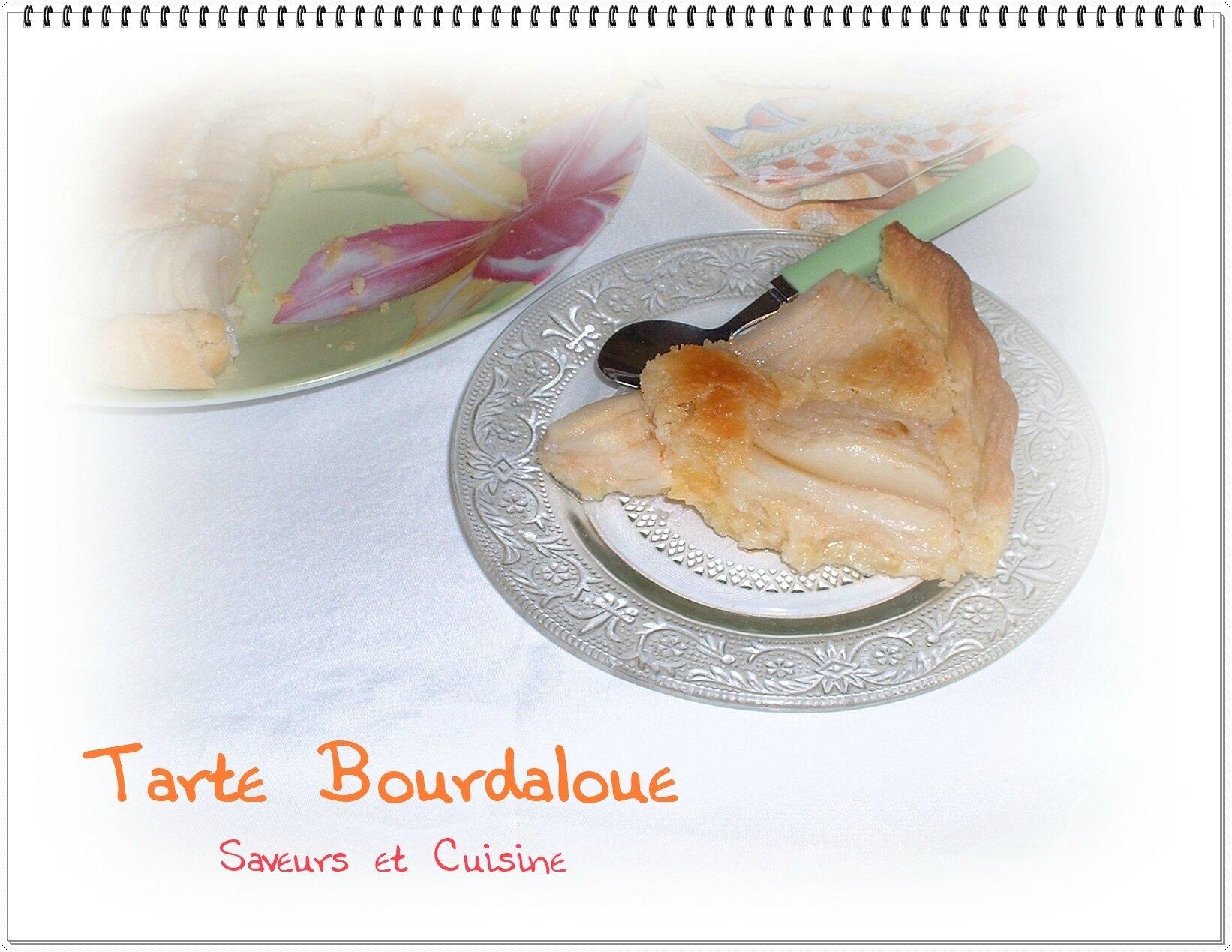 Tarte Bourdaloue (une crème frangipane et des poires), un délice !