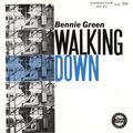 Bennie Green - 1956 - Walking Down (Prestige)