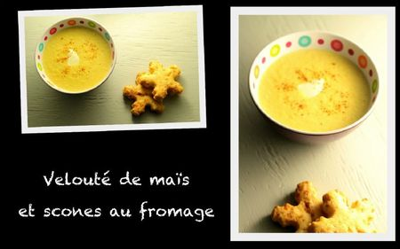 Veloute de mais et scones au fromage